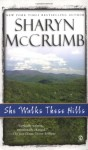 She Walks These Hills - Sharyn McCrumb, Buck Schirner