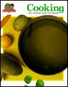 Cooking: Kitchens and Cooking Are Spotlighted Here, as the Reader Goes from Wood-Burning Rang.. - Gail Tanner, Tim Wood
