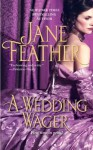 A Wedding Wager - Jane Feather