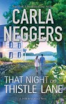 That Night On Thistle Lane (A Swift River Valley Novel) - Carla Neggers