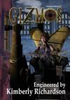 Dreams of Steam IV: Gizmos - Kimberly Richardson