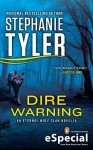Dire Warning (Eternal Wolf Clan, #0.5) - Stephanie Tyler