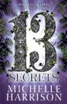 13 Secrets - Michelle Harrison