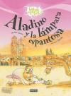 Aladino y la Lampara Espantosa - Anonymous, Yanitzia Canetti, Olga Mir