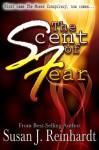 The Scent of Fear - Susan J. Reinhardt