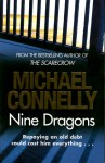 Nine Dragons (Harry Bosch, #15) - Michael Connelly