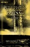 Drei (Der dunkle Turm, #2) - Stephen King, Joachim Körber