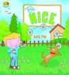 Be Nice, Brian - Kate Tym