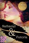 Nathaniel und Victoria. Alle fünf Bände in einer E-Box (im Dezember für nur 9,99 €!) - Natalie Luca