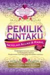 Pemilik Cintaku Setelah Allah dan Rasul - Fatimah Syarha Mohd Noordin