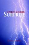 Sizzlin' Summer Surprise - Alton Myers