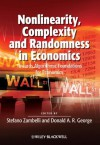 Nonlinearity, Complexity and Randomness in Economics: Towards Algorithmic Foundations for Economics (Surveys of Recent Research in Economics) - Stefano Zambelli, Donald A.R. George