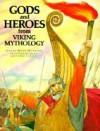 Gods and Heroes from Viking Mythology (The World Mythology Series) - Brian Branston, Giovanni Caselli