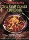 The Canadian Living 20th Anniversary Cookbook - Elizabeth Baird