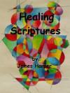 Healing Scriptures - James Harper