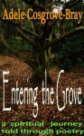 Entering the Grove - Adele Cosgrove-Bray