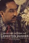 Selected Letters of Langston Hughes - Langston Hughes, Arnold Rampersad