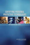 Certifying Personal Protective Technologies: Improving Worker Safety - Howard J. Cohen, Catharyn T. Liverman