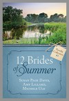 The 12 Brides of Summer - Novella Collection #1 - Amy Lillard, Michelle Ule, Susan Page Davis