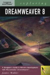 Exploring Dreamweaver 8 - James L. Mohler