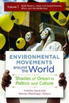 Environmental Movements Around the World [2 Volumes]: Shades of Green in Politics and Culture - Timothy Doyle, Sherilyn Macgregor