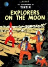 Explorers on the Moon - Hergé, Michael Turner, Leslie Lonsdale-Cooper