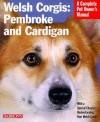 Welsh Corgis: Pembroke and Cardigan Welsh Corgis: Pembroke and Cardigan - Richard G. Beauchamp