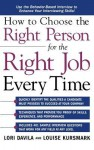 Ht Choose the Right Person for - Chris Rojek, Davila