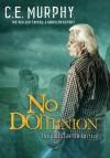 No Dominion - C.E. Murphy