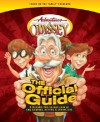 Adventures in Odyssey: The Official Guide: A Behind-The-Scenes Look at the Stories, Actors & Characters - Nathan D. Hoober, Focus on the Family