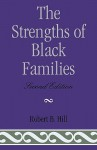 The Strengths of Black Families - Robert B. Hill