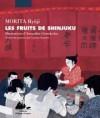 Les Fruits de Shinjuku - Ryūji Morita, Corinne Quentin, Amandine Grancolas