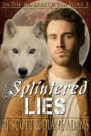 Splintered Lies - R.J. Scott, Diane Adams