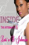 Inside Out the Aftermath - Latia D Johnson