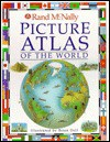 Picture Atlas of the World - Richard Kemp, Brian Delf