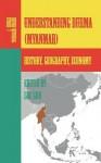 Understanding Burma (Myanmar): History, Geography, Economy - CIA, Luc Guo
