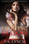 Fighting Shadows - Julieanne Lynch
