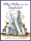 Milly and Molly and the Elephant - Gill Pittar, Cris Morrell