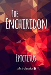 The Enchiridion (Xist Classics) - Epictetus, Albert Salomon, Thomas Wentworth Higginson