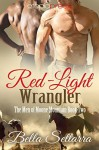 Red-Light Wrangler - Bella Settarra