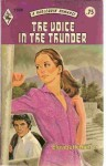 The Voice in the Thunder (Harlequin Romance #1926) - Elizabeth Hunter