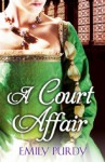 A Court Affair - Emily Purdy