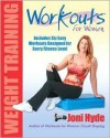 Workouts for Women: Weight Training - Joni Hyde, Peter Field Peck