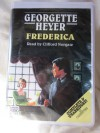 Frederica by Georgette Heyer Unabridged Cassette Audiobook - Georgette Heyer, Clifford Norgate