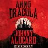 Johnny Alucard - Kim Newman, William Gaminara, Audible Studios