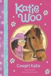Cowgirl Katie - Fran Manushkin, Tammie Lyon