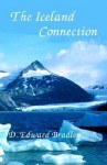 The Iceland Connection - D. Edward Bradley