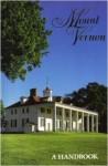Mount Vernon: A Handbook - Catherine Fallin, Taylor Lewis