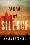 Vow of Silence (The Jill Shannon Murder Series Book 2) - Chris Patchell, Monica Haynes