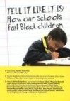 Tell It Like It Is: How Our Schools Fail Black Children - Brian Richardson